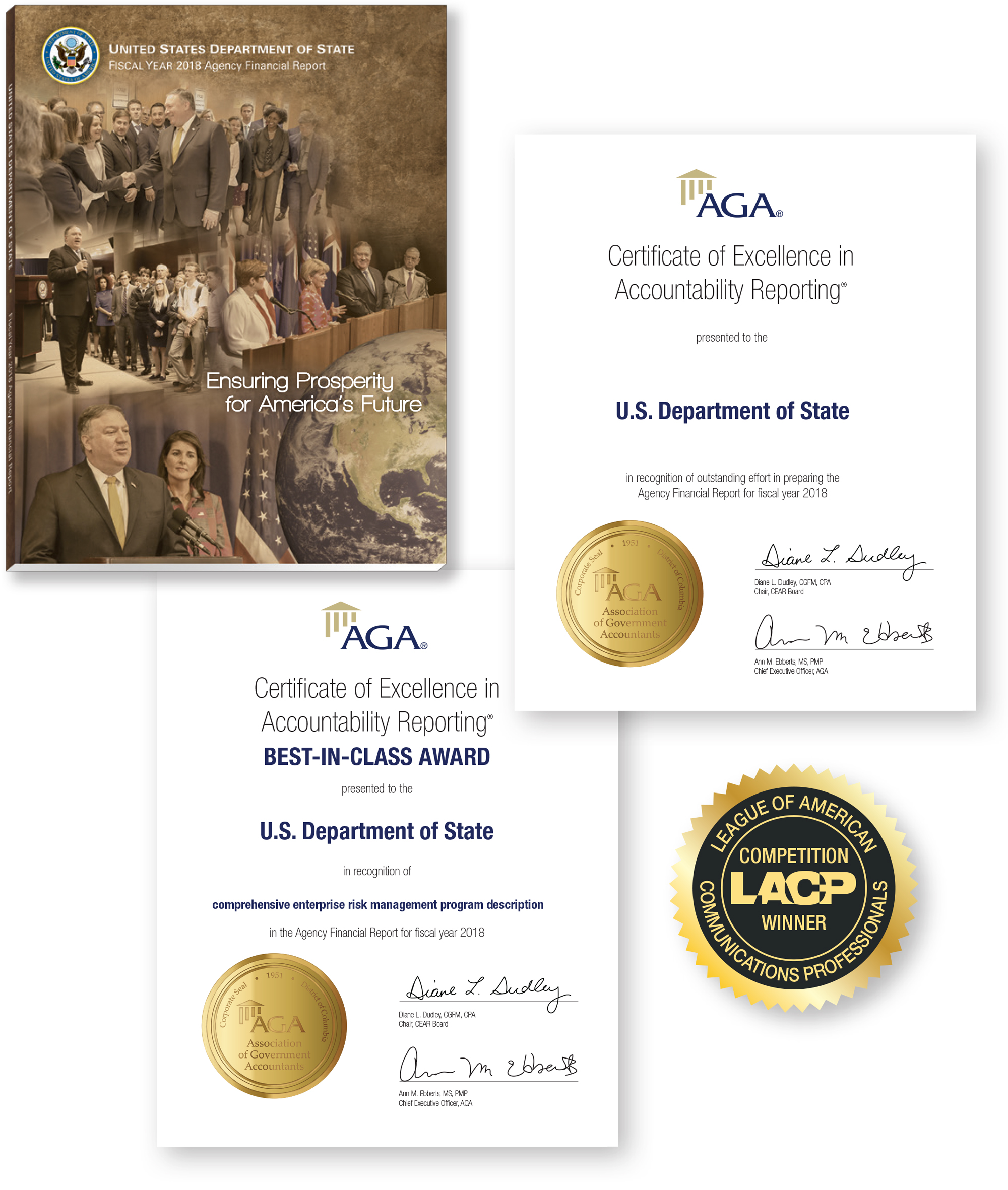 Photo showing the U.S. Department of State Fiscal Year 2018 Agency Financial Report cover, the Certificate of Excellence in Accountability Reporting (CEAR) award and the CEAR Best-in-Class in recognition of comprehensive enterprise risk management program description award presented to the Department of State for its Fiscal Year 2018 Agency Financial Report, and the League of American Communications Professionals Competition Winner seal presented to the Department of State for that report.