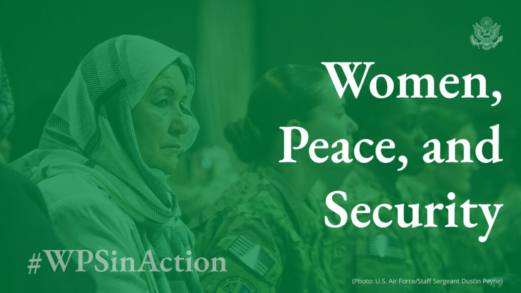 Women, Peace, and Security #WPSinAction [Photo: U.S. Air Force/Staff Sergeant Dustin Payne]